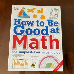 How to Be Good at Math for Ages 7 - 11